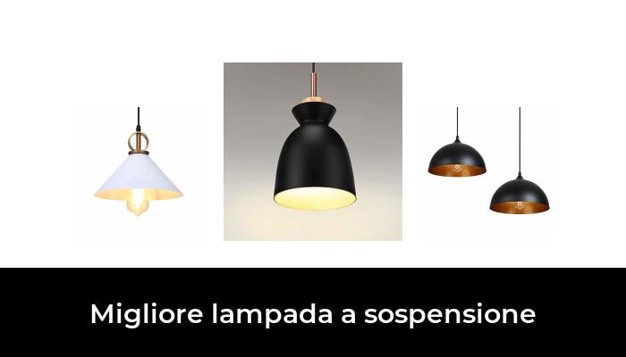 30 Migliore Lampada A Sospensione Nel 2021 In Base A 395 Recensioni